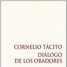 Libros: DIÁLOGO DE LOS ORADORES - CORNELIO TÁCITO (C. CABRILLANA LEAL) EUNSA 2007. Lote 183896917