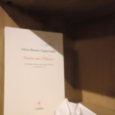 Libros: NOTES SUR THÈME - SILVIA BARON SUPERVIELLE - GALILÉE. Lote 185706760