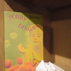 Libros: POBBY Y DINGAN - BEN RICE - CÍRCULO DE LECTORES. Lote 185706777