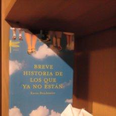 Libros: BREVE HISTORIA DE LOS QUE YA NO ESTÁN - KEVIN BROCKMEIER - EMECÉ. Lote 185706800