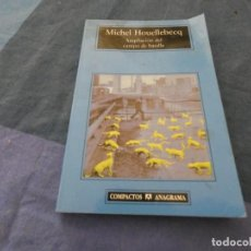 Libros: LIBRO MENOS DE 500 GRAMOS MICHEL HOUELLEBECQ AMPLIACION DEL CAPO DE BATALLA. Lote 193713537