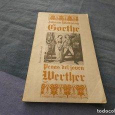 Libros: LIBRO MENOS DE 500 GRAMOS PENAS DEL JOVEN WERTHER EN ALIANZA. Lote 193713806
