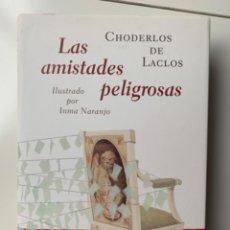 Libros: LAS AMISTADES PELIGROSAS. Lote 193830166