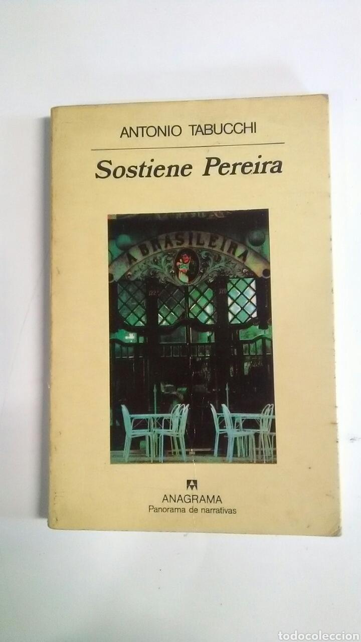 SOSTIENE PEREIRA. TABUCCHI, ANTONIO (Libros Nuevos - Literatura - Narrativa - Clásicos Universales)