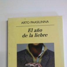 Libros: EL AÑO DE LA LIEBRE. ARTO PAASILINNA. Lote 194190258
