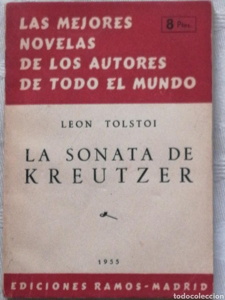 LA SONATA DE KREUTZER LEON TOLSTOI, MADRID 1955 EDICIONES RAMOS. IN 8º RUSTICA 160 (Libros Nuevos - Literatura - Narrativa - Clásicos Universales)
