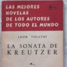 Libros: LA SONATA DE KREUTZER LEON TOLSTOI, MADRID 1955 EDICIONES RAMOS. IN 8º RUSTICA 160. Lote 193955865