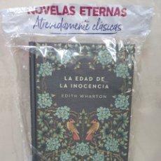 Libros: COLECCIÓN NOVELAS ETERNAS . LA EDAD DE LA INOCENCIA. Lote 198663376