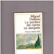 Libros: MIGUEL DELIBES: LA SOMBRA DEL CIPRÉS ES ALARGADA. Lote 199211760