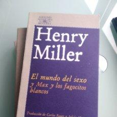 Libros: EL MUNDO DEL SEXO Y MAX Y LOS FAGOCITOS BLANCOS - HENRY MILLER (ALFAGUARA) (NUEVO). Lote 199821252