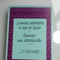 Libros: LEVANTAD, CARPINTEROS LA VIGA DEL TEJADO / SEYMOUR, UNA INTRODUCCIÓN - J.D. SALINGER. Lote 199836828