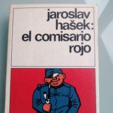 Libros: EL COMISARIO ROJO - JAROSLAV HASEK (NUEVO). Lote 199910547
