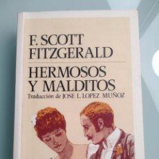 Libros: HERMOSOS Y MALDITOS - F. SCOTT FITZGERALD (NUEVO). Lote 199910736
