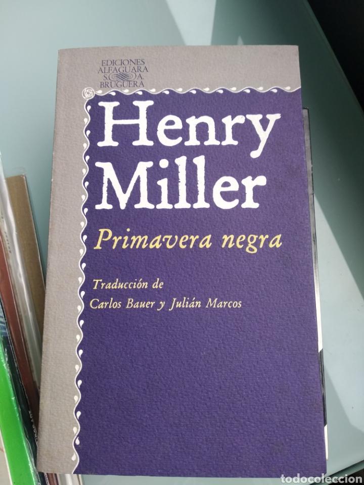 HENRY MILLER - PRIMAVERA NEGRA (NUEVO) (Libros Nuevos - Literatura - Narrativa - Clásicos Universales)