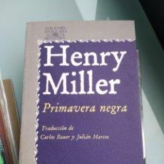 Libros: HENRY MILLER - PRIMAVERA NEGRA (NUEVO). Lote 199938783
