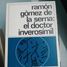 Libros: EL DÓCTOR INVEROSIMIL - RAMÓN GÓMEZ DE LA SERNA (NUEVO). Lote 199938886