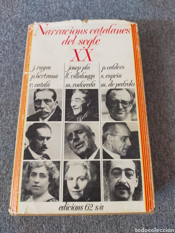 NARRACIONS CATALANES DEL SEGLE XX EDICIONS 62 (Libros Nuevos - Literatura - Narrativa - Clásicos Universales)