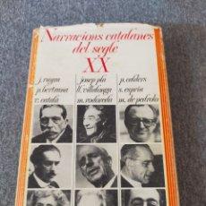 Libros: NARRACIONS CATALANES DEL SEGLE XX EDICIONS 62. Lote 204189721