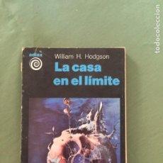 Libros: LA CASA EN EL LIMITE POR WILLIAM H. HODGSON. Lote 205263920