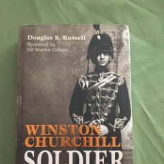 Libros: WINSTON CHURCHILL: SOLDIER THE MILITARY LIFE OF A GENTLEMAN AT WAR BY DOUGLAS S. RUSSELL. Lote 205264960