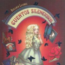 Libros: CUENTOS SILENCIOSOS , BENJAMIN LACOMBE. Lote 207067930