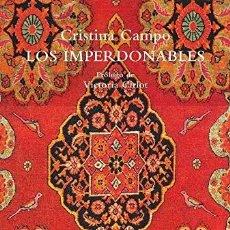 Livros: LOS IMPERDONABLES CAMPO, CRISTINA SIRUELA 2020 . ENCUADERNACIÓN DE TAPA BLANDA 296 PAG. LIBRO NUEVO. Lote 207156898