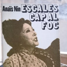 Libros: ANAÏS NIN. ESCALES CAP AL FOC. TRAD. I PRÒL. JORDI ARBONÈS. AYMÀ, 1A ED FEBRER 1976 (NOU).. Lote 207211391