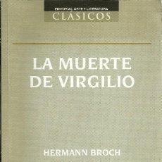 Libros: HERMANN BROCH - LA MUERTE DE VIRGILIO (ED. CUBANA). Lote 207470205