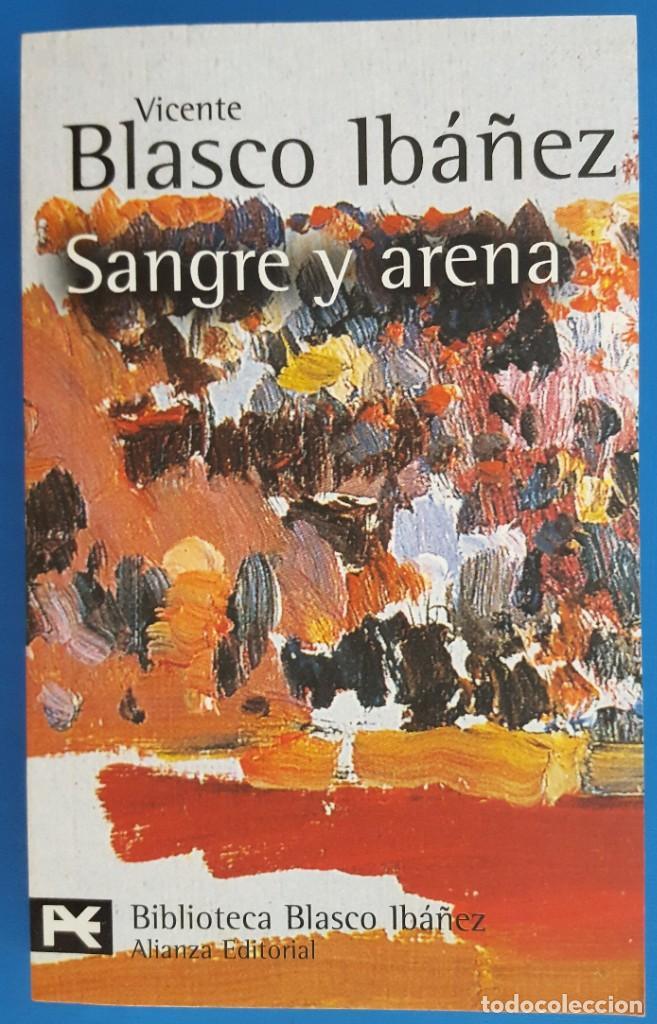LIBRO / VICENTE BLASCO IBAÑEZ - SANGRE Y ARENA, ALIANZA EDITORIAL 2011 (Libros Nuevos - Literatura - Narrativa - Clásicos Universales)