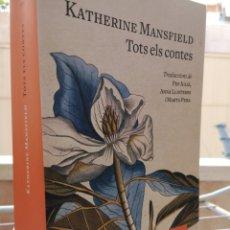 Libros: KATHERINE MANSFIELD. TOTS ELS CONTES. TRAD. PEP JULIÀ, MARTA PERA, ANNA LLISTERRI. 1A ED. PROA 2018.. Lote 245257780
