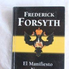 Libros: EL MANIFIESTO NEGRO- FREDERICK FORSYTH. Lote 209876887