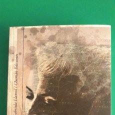 Libros: EL LITORAL DEL MUNDO / MARIA GABRIELA LLANSOL / TRILOGÍA / CHAMÁN EDICIONES. Lote 210028610