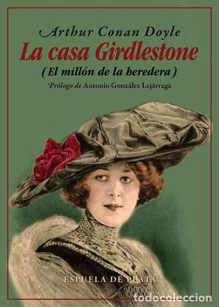 LA CASA GIRDLESTONE.ARTHUR CONAN DOYLE (Libros Nuevos - Literatura - Narrativa - Clásicos Universales)