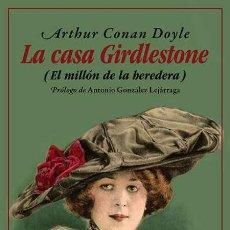 Libros: LA CASA GIRDLESTONE.ARTHUR CONAN DOYLE.-NUEVO. Lote 252568585