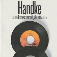Libros: ENSAYO SOBRE EL JUKEBOX DE PETER HANDKE. Lote 210194310
