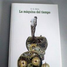 Libros: LA MÁQUINA DEL TIEMPO H. G. WELLS. Lote 210346670