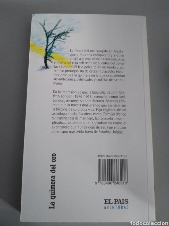 Libros: La quimera del oro. Jack London - Foto 2 - 210346825