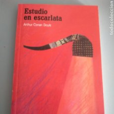 Libros: ESTUDIO EN ESCARLATA ARTHUR CONAN DOYLE. Lote 210347020