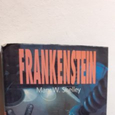 Libros: FRANKENSTEIN-MARY W. SHELLEY. Lote 210660050