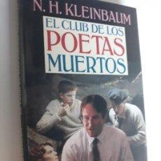 Libros: EL CLUB DE LOS POETAS MUERTOS KLEINBAUM CIRCULO LECTORES 1990. Lote 212889140