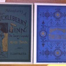 Libros: LAS AVENTURAS DE TOM SAWYER Y LAS AVENTURAS DE HUCKLEBERRY FINN - REPLICAS DE ORIGINALES 1876 - 1885. Lote 217455108