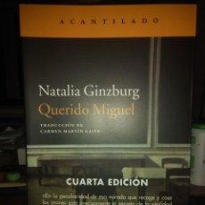 Livros: NATALIA GINZBURG . QUERIDO MIGUEL.ACANTILADO. Lote 217658908