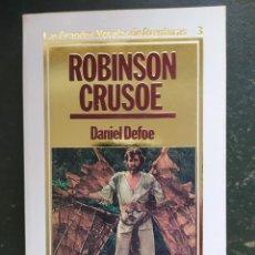 Libros: ROBINSON CRUSOE.- GRANDES NOVELAS DE AVENTURAS. Lote 218146776