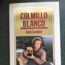 Libros: COLMILLO BLANCO.- GRANDES NOVELAS DE AVENTURAS. Lote 218148806