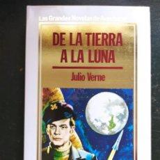 Libros: DE LA TIERRA A LA LUNA.- GRANDES NOVELAS DE AVENTURAS. Lote 218150958