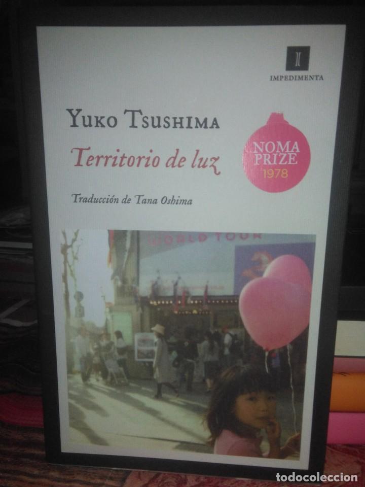 YUKO TSUSHIMA.TERRITORIO DE LUZ .IMPEDIMENTA (Libros Nuevos - Literatura - Narrativa - Clásicos Universales)