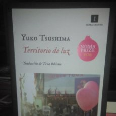 Libros: YUKO TSUSHIMA.TERRITORIO DE LUZ.IMPEDIMENTA. Lote 228356745