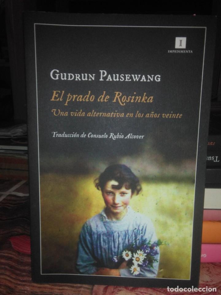 GUDRUN PAUSEWANG.EL PRADO DE ROSINKA.IMPEDIMENTA (Libros Nuevos - Literatura - Narrativa - Clásicos Universales)