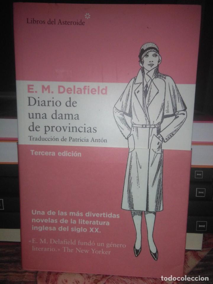 E.M.DELAFIELD.DIARIO DE UNA DAMA DE PROVINCIAS.LIBROS DEL ASTEROIDE (Libros Nuevos - Literatura - Narrativa - Clásicos Universales)