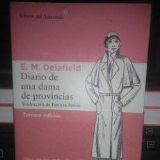 Libros: E.M.DELAFIELD.DIARIO DE UNA DAMA DE PROVINCIAS.LIBROS DEL ASTEROIDE. Lote 218251877